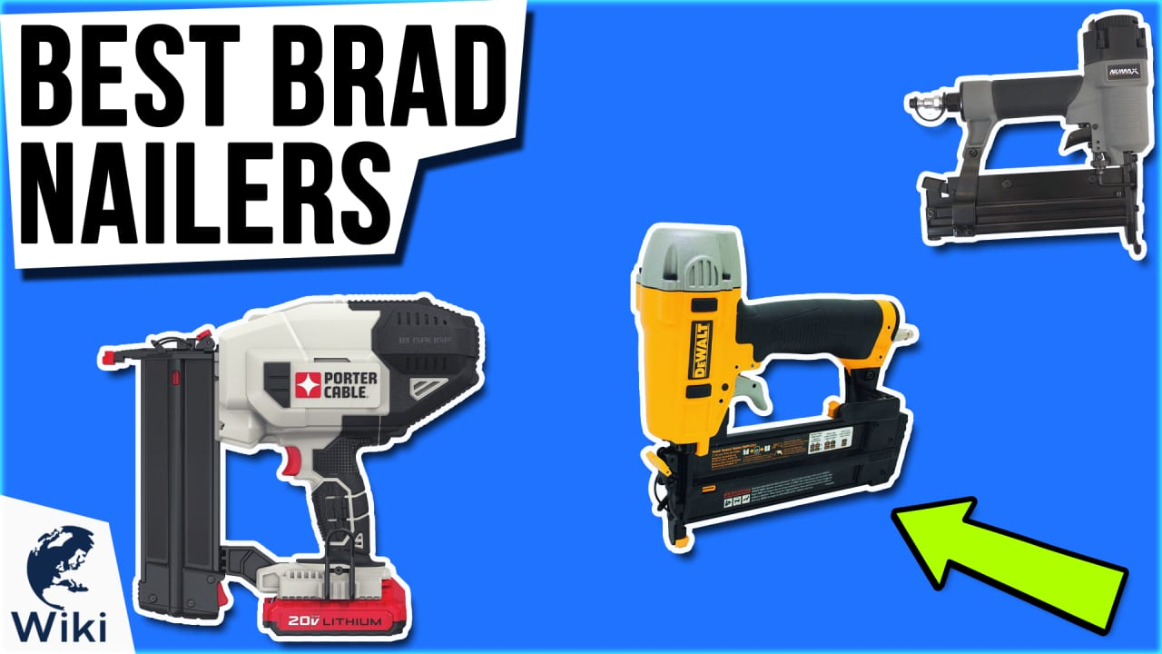 10 Best Brad Nailers