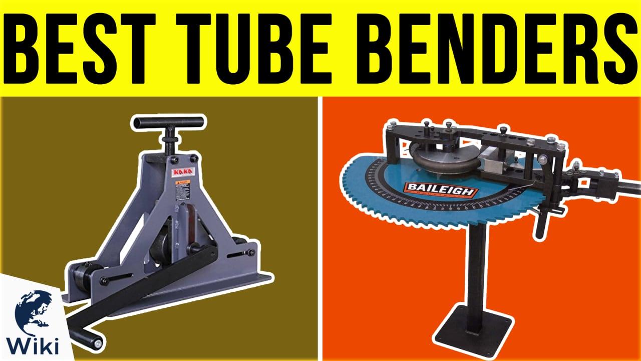 8 Best Tube Benders