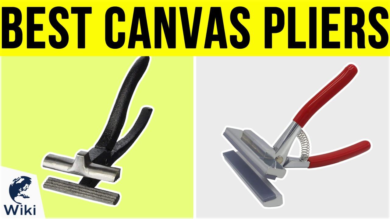 6 Best Canvas Pliers