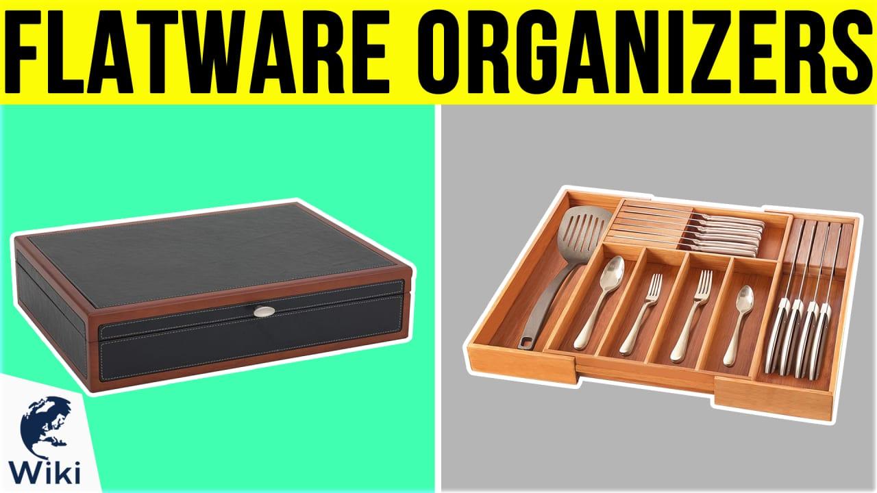 10 Best Flatware Organizers