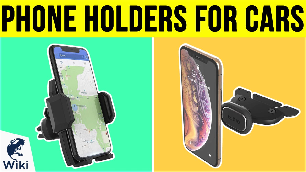 10 Best Phone Holders For Cars