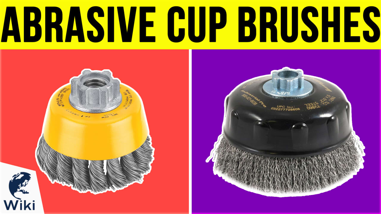 9 Best Abrasive Cup Brushes