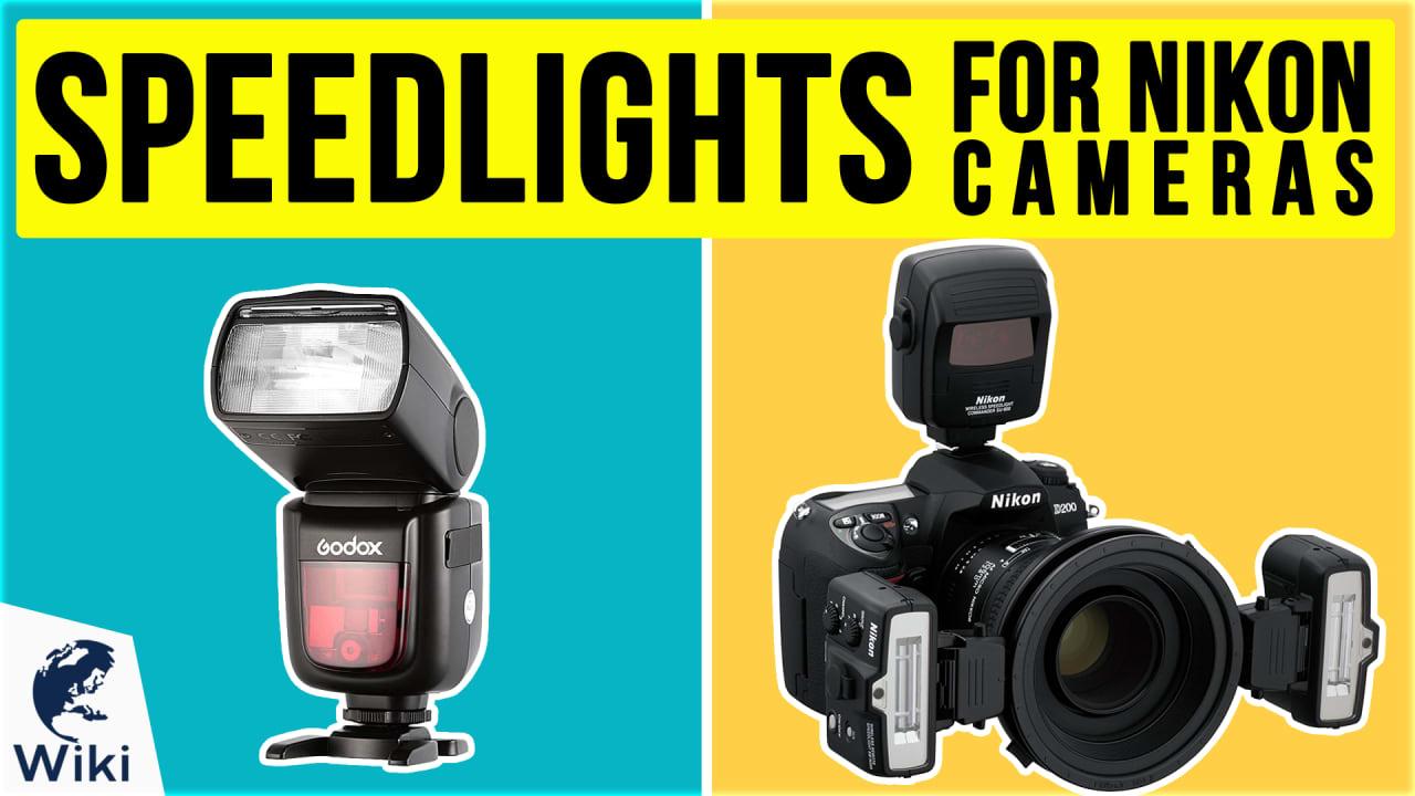8 Best Speedlights For Nikon Cameras