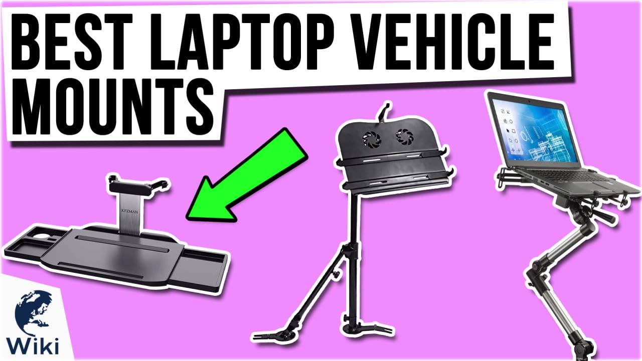 8 Best Laptop Vehicle Mounts