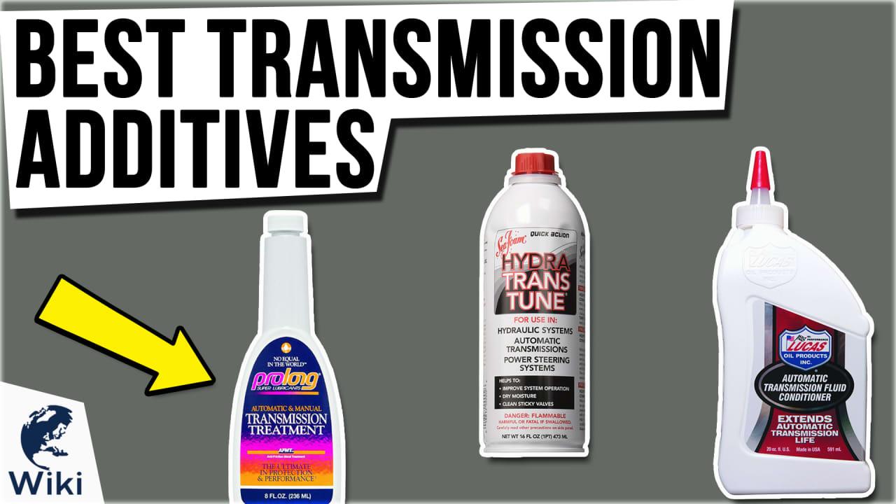 10 Best Transmission Additives