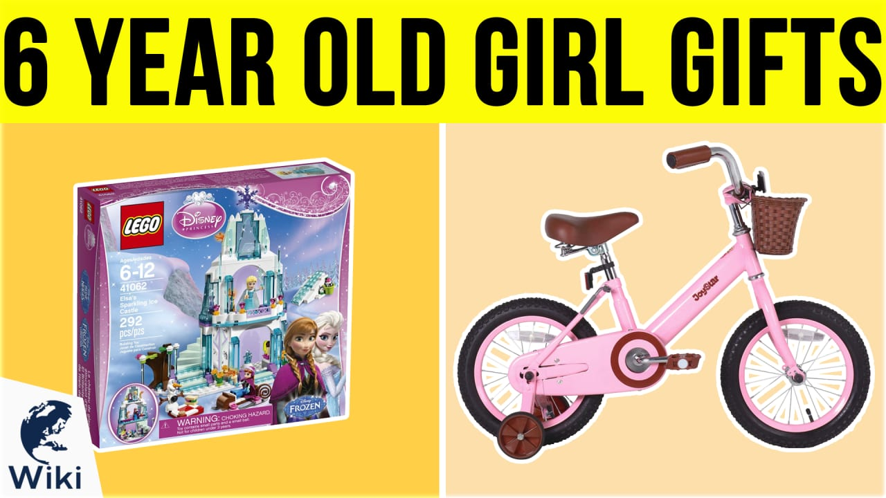10 Best 6 Year Old Girl Gifts