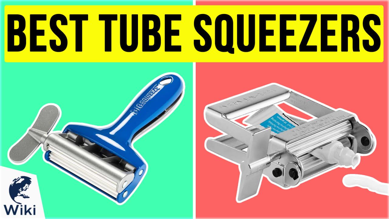 10 Best Tube Squeezers
