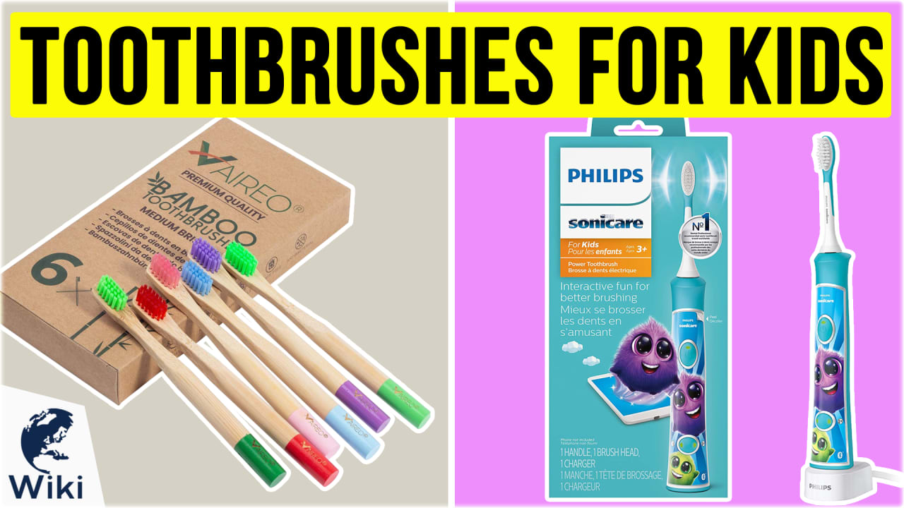 10 Best Toothbrushes For Kids