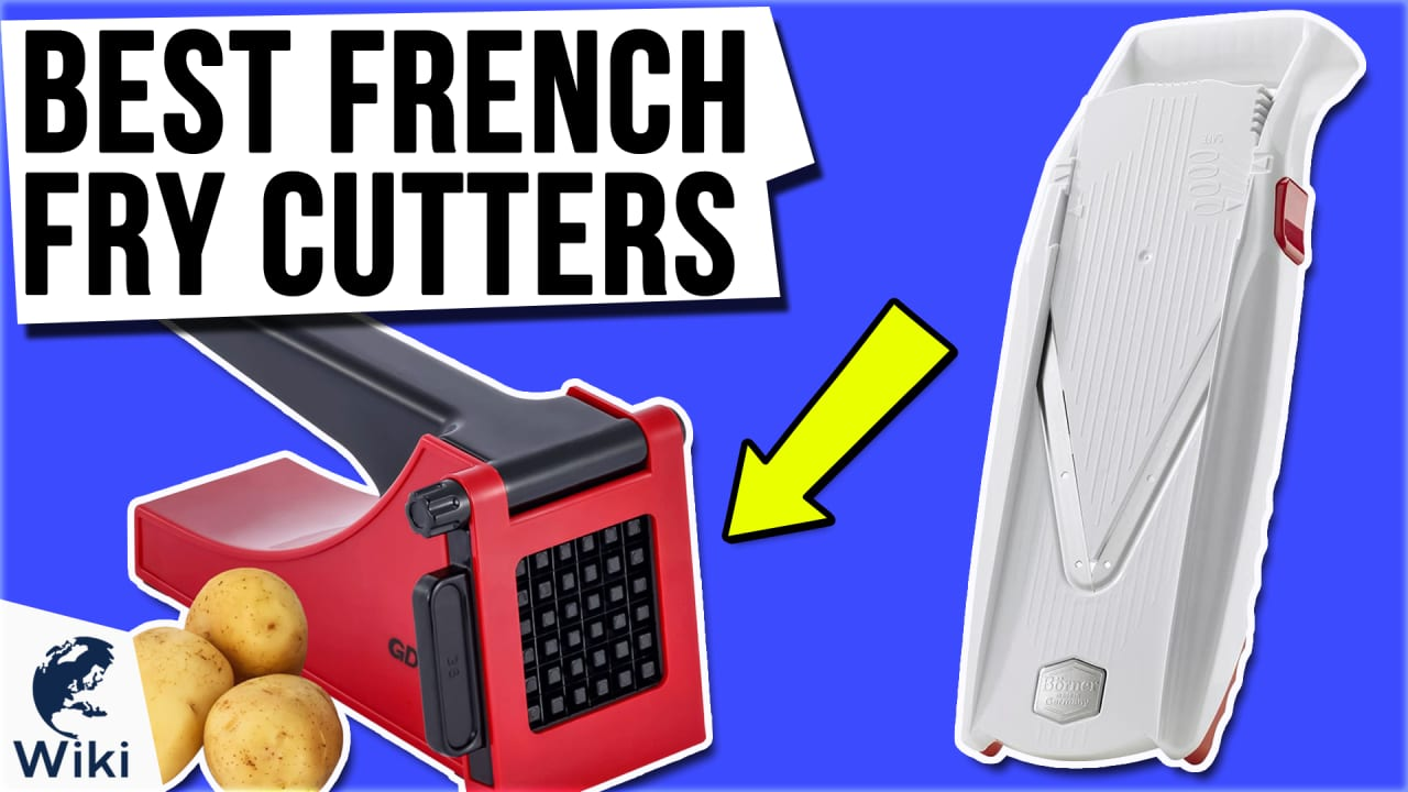 10 Best French Fry Cutters