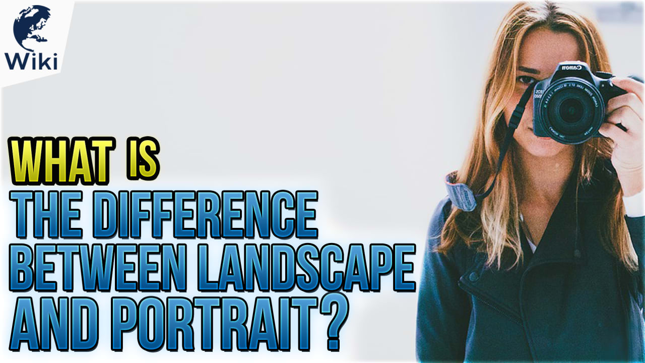 What Is The Difference Between Landscape And Portrait