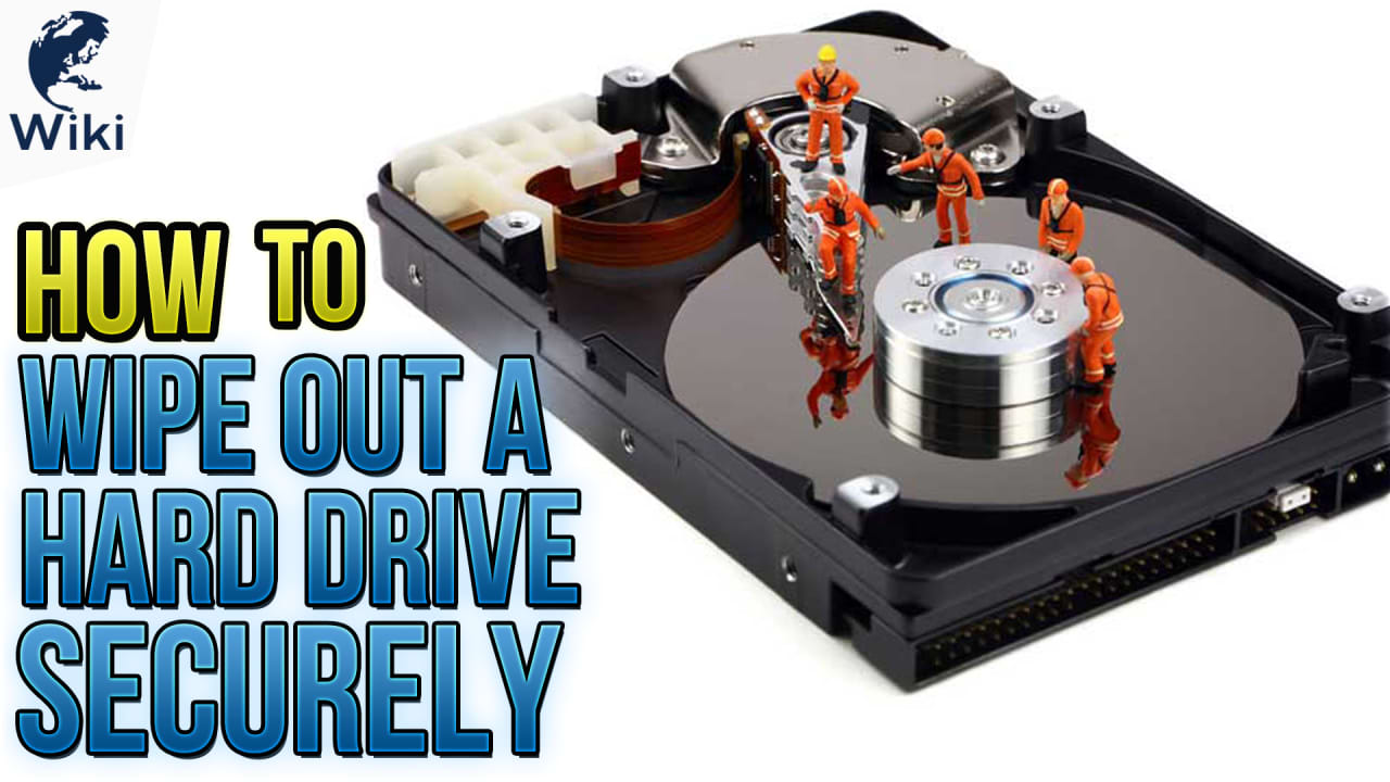 How To Wipe Out A Hard Drive Securely