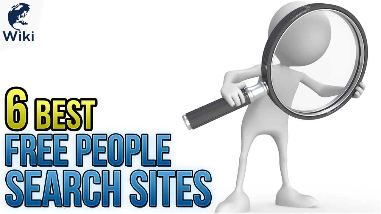 6 Best Totally Free People Search Sites Online