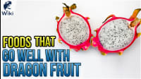 Foods That Go Well With Dragon Fruit
