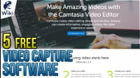 Top 5 Free Video Capture Software For Windows