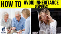 How To Avoid Inheritance Disputes