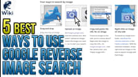 The 5 Best Ways To Use Google Reverse Image Search
