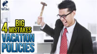 Vacation Policies: 4 Mistakes To Watch Out For