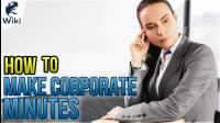 How To Make Corporate Minutes