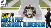 How To Make A Free Memorial Slideshow