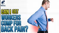 Can I Get Workers Comp For Back Pain?