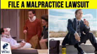 How to File A Malpractice Lawsuit