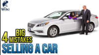 Selling A Car: 4 Mistakes Everyone Makes