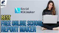 The Best Free Online School Report Maker