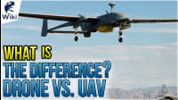 Drone Vs. UAV - What Is The Difference?