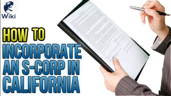 How To Incorporate an S-Corp in California