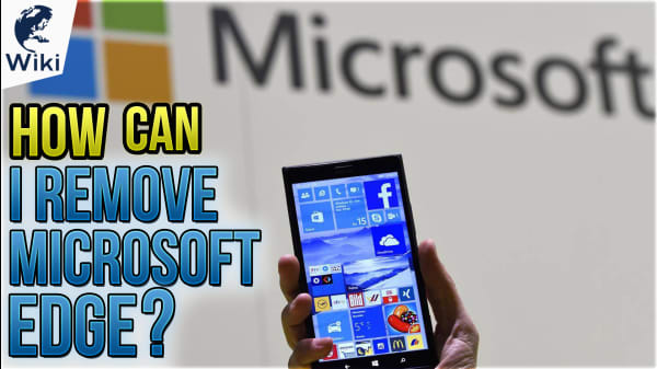 How Can I Remove Microsoft Edge?