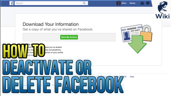 How To Deactivate or Delete Facebook
