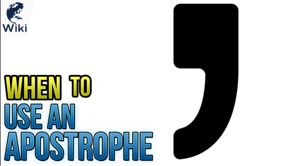 When to Use An Apostrophe