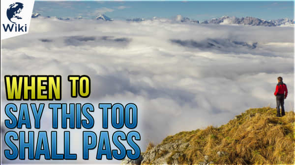 "When To Say ""This Too Shall Pass"""