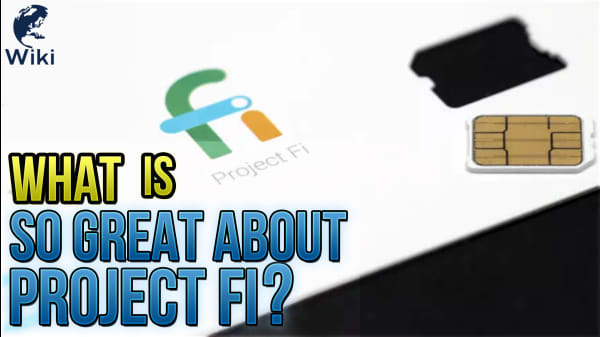 What Is So Great About Project Fi?