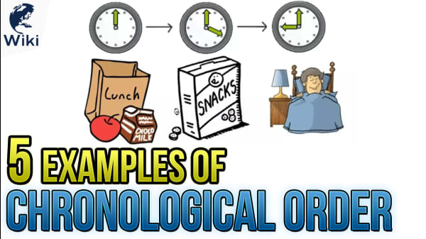 5 Examples Of Chronological Order
