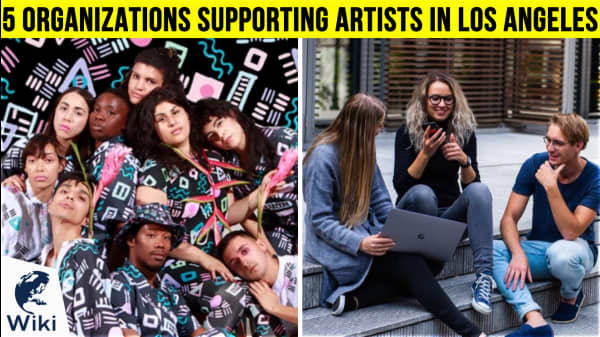 5 Organizations Supporting Artists in Los Angeles