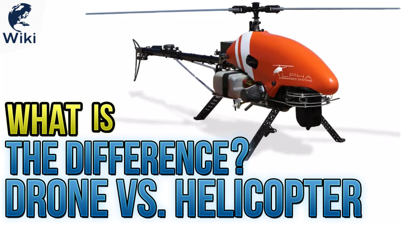 Drone Vs Helicopter What Is The Difference Blade 450 3d Rc Parts Diagram Free Engine Image For