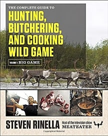 Hunting, Butchering, and Cooking Wild Game
