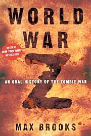 World War Z: An Oral History