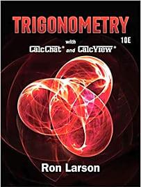 Ron Larson's Trigonometry 10th Edition