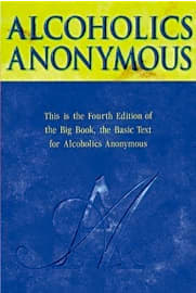 Alcoholics Anonymous: Fourth Edition