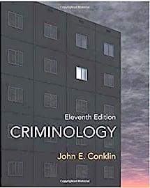 Criminology: 11th Edition