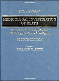 Spitz and Fisher's Medicolegal Investigation of Death
