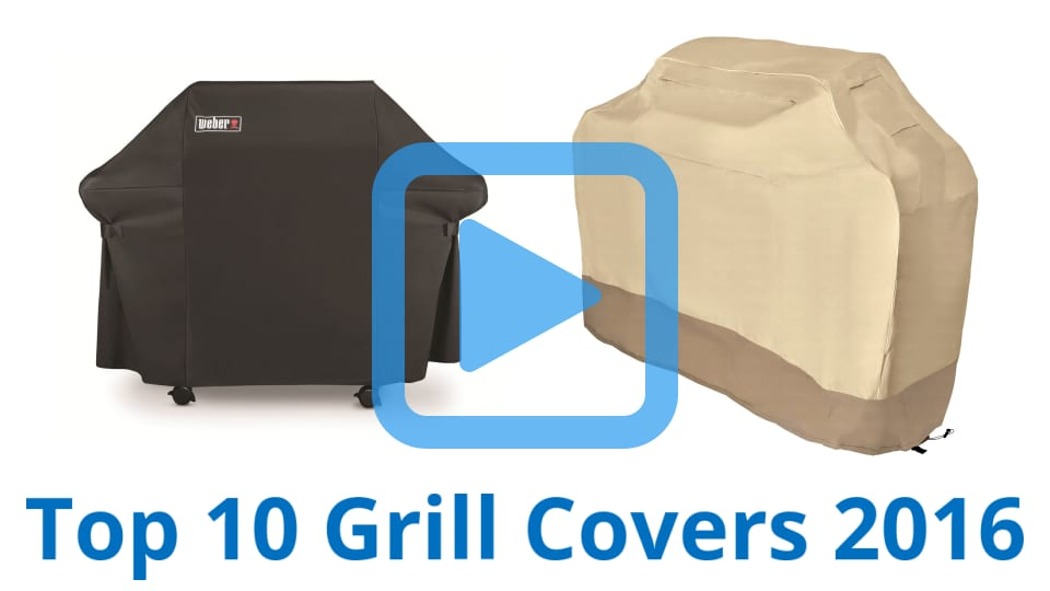10 Best Grill Covers | February 2017
