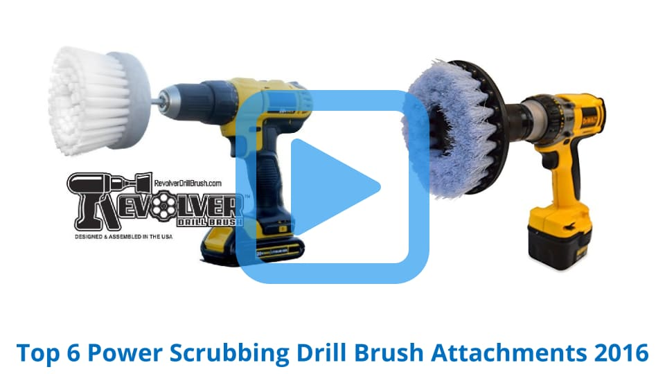 Top 6 Power Scrubbing Drill Brush Attachments Of 2017