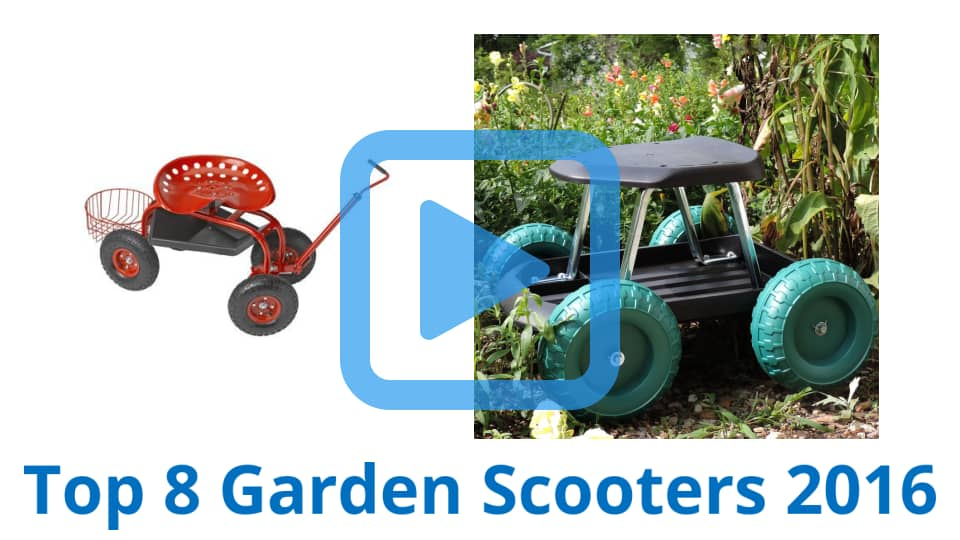 8 Best Garden Scooters | February 2017