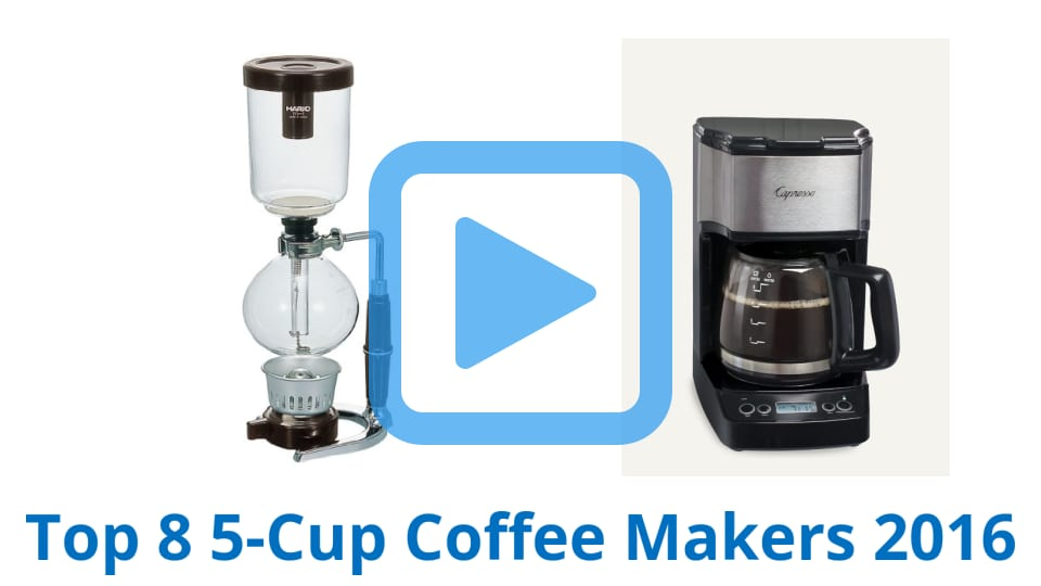 Top 8 5 Cup Coffee Makers Of 2017 Video Review