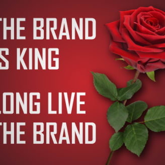 The brand is king. Long live the brand. Image