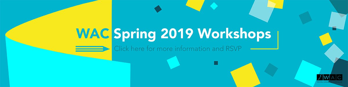 WAC Spring 2019 Workshops