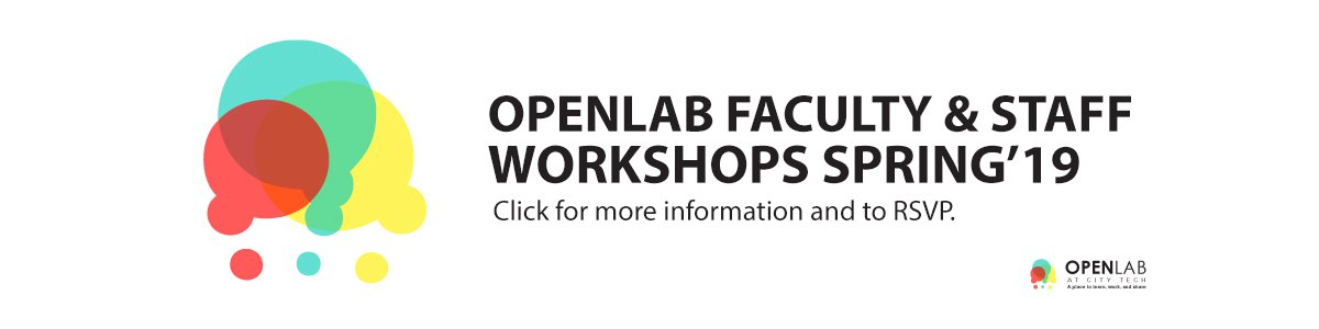 OpenLab Spring 2019 Workshops